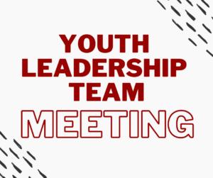 Youth Leadership Team Meeting